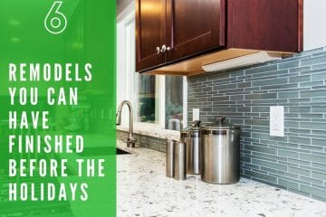 6 Remodeling Projects You Can Finish Before Christmas (If You Start Now)